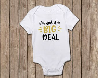 I'm Kind of a Big Deal/baby girl/baby shower gifts/baby clothing/baby gifts/baby bodysuits/baby boy/infant gifts/baby clothing/baby bodysuit