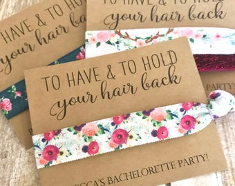 Bachelorette Party Favors | To Have and To Hold Your Hair Back | Bachelorette Party | Elastic Hair tie