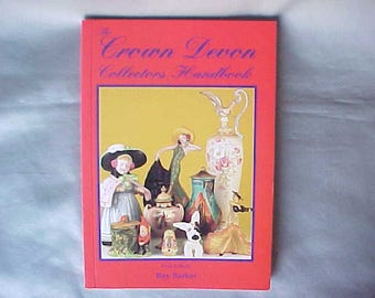 The Crown Devon Collectors Handbook First Edition by Ray Barker, Vintage Reference Book on English Pottery Decorative Art
