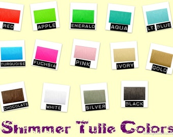 Shimmer Tulle  - Upgrade your tutu order to bridal quality shimmer tulle in your choice of 16 Sparkly Colors - Boutique Add Ons