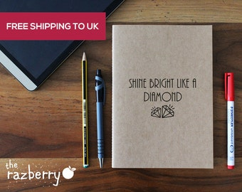 Shine Bright Like a Diamond Notebook Notepad Blank Paper A5 Notebook Scrapbook Song Quote Lyrics Diamond Notebook Stationery Paper Doodle