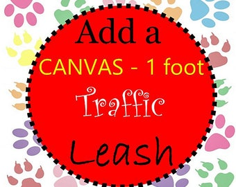 Canvas TRAFFIC Dog Leash  - 1 Foot Canvas Stain Proof Traffic Leash to go with Dog Collar - Choose Any Canvas Fabric in Shop