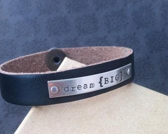 Black Leather Cuff Bracelet- Hand Stamped Bracelet- Personalized Jewelry- Leather Bracelet- Dream bracelet- dream big