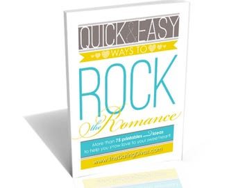 Quick and Easy Ways to Rock the Romance Digital Download, E-book, Marriage Ideas, Dating Ideas