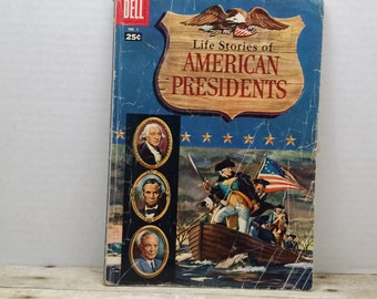 Dell Magazine, Life Stories of the American Presidents, No. 1, 1957, vintage history magazine