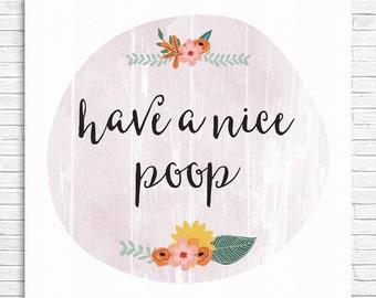 Have A Nice Poop Print - Pink