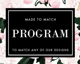 Printable Programs - Made to Match - Choose any of our designs and we will make you a printable tag!