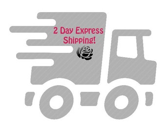 2 Day express shipping for ShariRose