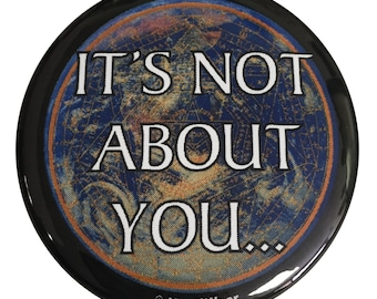 Doctor Stephen Strange 2.25 Inch Geek Button: It's Not About You