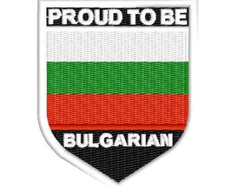 Proud to be Bulgarian embroidered patch