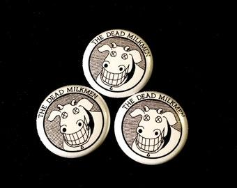 Dead Milkmen 1inch Pinback Button or Magnet