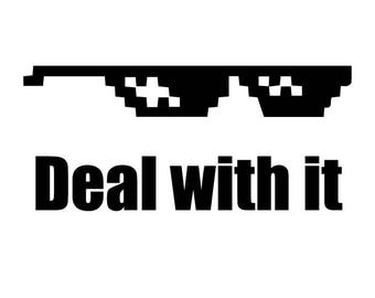 Deal with It Sticker