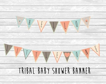 """INSTANT DOWNLOAD files Tribal baby shower pendant banner, """"Hello Little One"""", party additions, party decorations, party decor"""