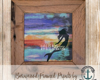 """Emerson Quote """"Life is a Journey"""" - Framed in Reclaimed Barnwood Mermaid Decor - Handmade Ready to Hang 