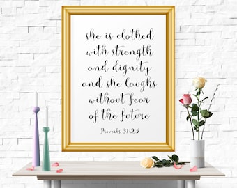 Typography Poster, She Is Clothed With Strength And Dignity... Proverbs, Bible Quote, Art Print, Inspirational Quote