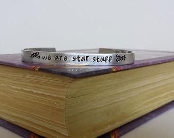 We Are Star Stuff - Carl Sagan Inspired Aluminum Bracelet Cuff - Hand Stamped