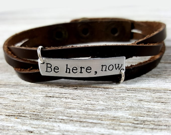 Be here, now- braided leather bracelet
