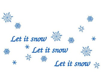 Let It Snow Machine Embroidery Design ~ Instant Download