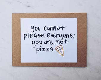 You are not pizza card