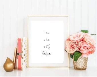 La Vie Est Belle-Life is Beautiful Printable
