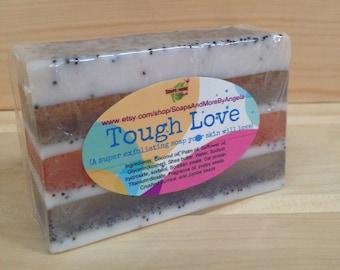 Tough Love Soap
