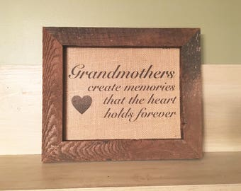 Grandmothers create memories, grandmother burlap print, grandmother burlap sign, personalized grandmother print, gift for grandmother