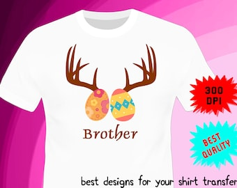 Easter Iron On Transfer - BROTHER - Easter Birthday Shirt Design - Brother Shirt DIY - Digital Files - PNG Format - Instant Download