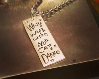 Dance quote necklace; Dancer necklace