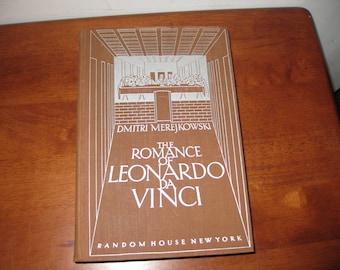THE ROMANCE OF Leonardo DaVinci Dmitri Merejkowski  1928 The Random House New York N.Y. Hardcover 574 Fore-edge deckle pages