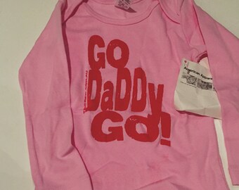 "Baby Long Sleeve Printed T-Shirt - ""Go Daddy"""