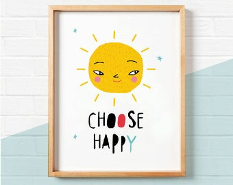 "Instant Download, ""Choose happy"", inspirational quotes for children, wall art, nursery decor, room decor, printable art"