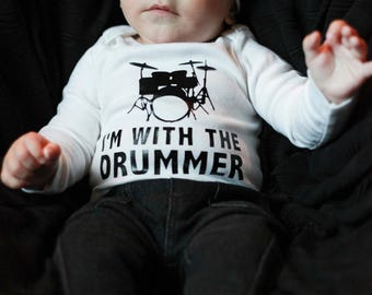 I'm With The Drummer! ~ Personalized Band Baby Bodysuit