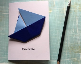 Origami greeting card - blue sailing boat 'celebrate'