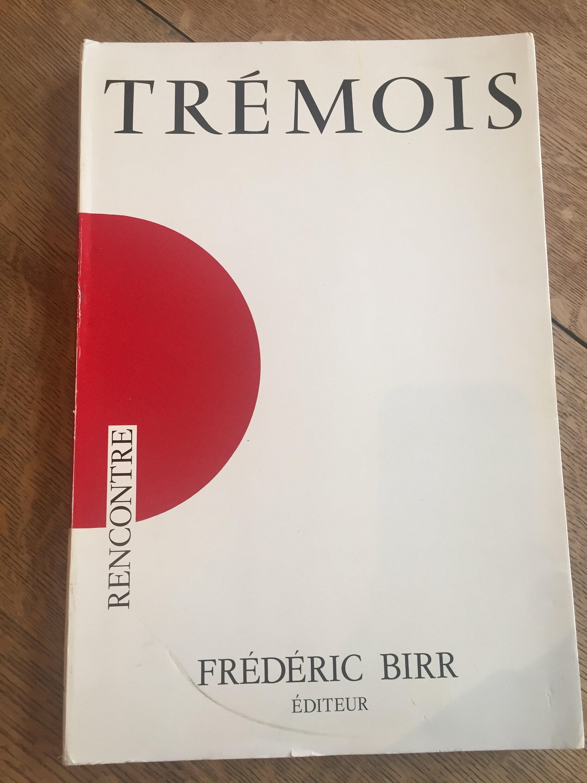 1977 Tremois Rencontre Frederic Birr Kunstbuch