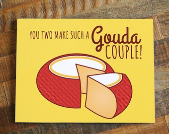 """Funny Wedding Card """"Gouda Couple"""" - cheese pun card, wedding gifts, Wedding congratulations, happy wedding, engagement card, for couple"""