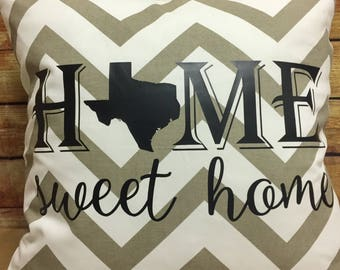 Texas Home Sweet Home Chevron PILLOW (cover & insert included) State Pillow TEXAS State