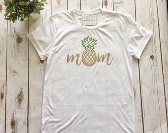 Pineapple mom shirt, pineapple shirt, mom shirt, pineapple mom, pineapple theme