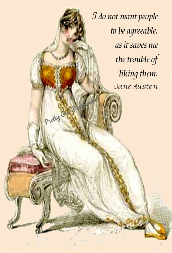 "Jane Austen Card Quote Postcard Letter To Cassandra ""I Do Not Want People To Be Agreeable, As It Saves Me The Trouble Of Liking Them."""