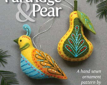 Partridge & Pear PDF pattern for a hand sewn wool felt ornament set