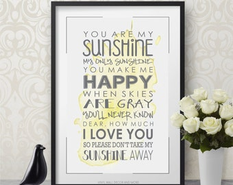 You are My Sunshine- Digital Print