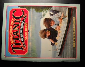Build Your Own Titanic Cut & Assemble Alan Rose 1981 Perigee Books