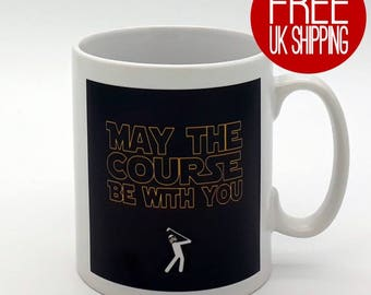 Golfers Mug - May the Course be with You