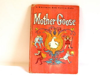 Vintage 1966 Mother Goose Nursery Rhymes Whitman Big Tell-A-Tale Children's Book