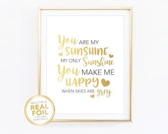 Nursery Decor, You are my sunshine my only sunshine, Playroom, Real Foil Print, Silver foil, Gold foil, Home Decor, Gallery Wall