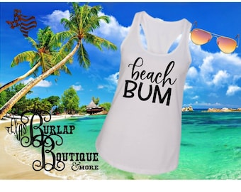 Handmade Beach Bum Next Level Racerback tank Top Size XS - 2X several colors Available