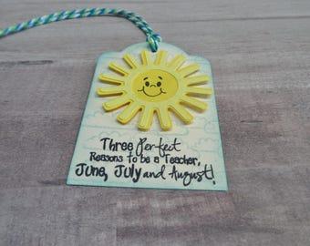Teacher Gift Tag, Summer Teacher Tag, End of Year Teacher Tag, Teacher Appreciation Tag, Sun Tag, Summer Tag, Teacher Gift Tag