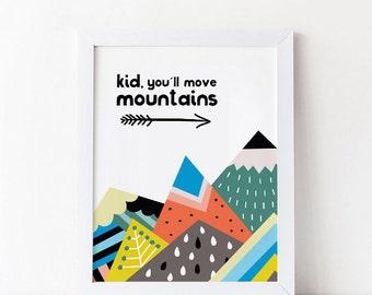 50% OFF SALE, Kid You'll Move Mountains, Nursery print, Downloadable print, Dr Seuss quote, Nursery room decor, Kid's room wall art, kids a