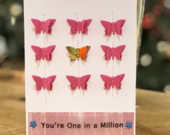 You Are One In a Million Butterfly Card on White Card