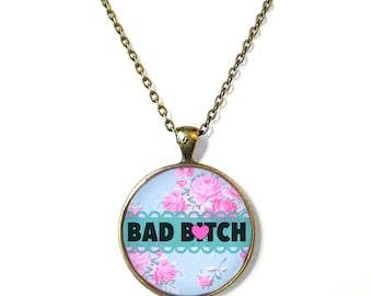 MATURE Bubblegum Nu Goth Teal and Pink Floral bad b*tch Necklace - Funny Pastel Goth, Kawaii, or Soft Grunge Pendant