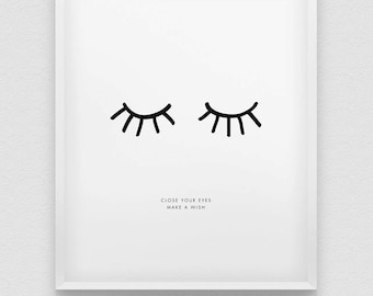 inspirational print // close your eyes make a wish print // black and white print // nordic style home decor // typo print // dream print